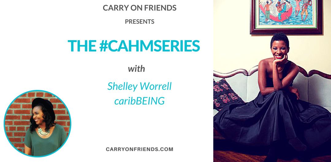 #CAHMSERIES Part 5 - Shelley Worrell