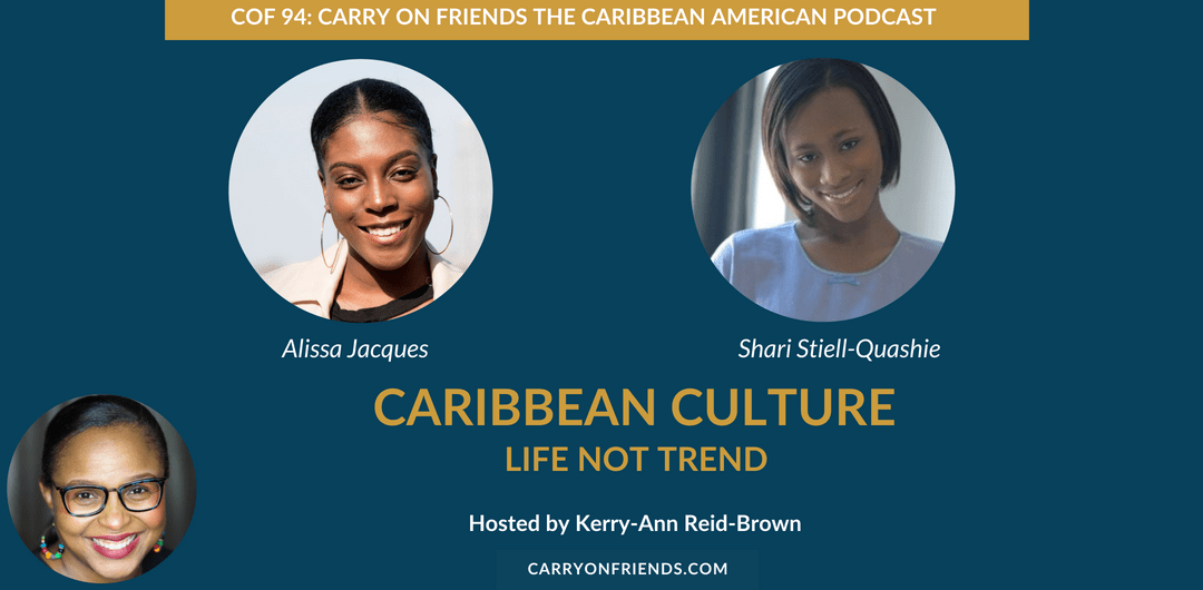 Alissa Jacques Shari Stiell Quashie of Shuga N Spice Magazine on Caribbean Culture is life not trend