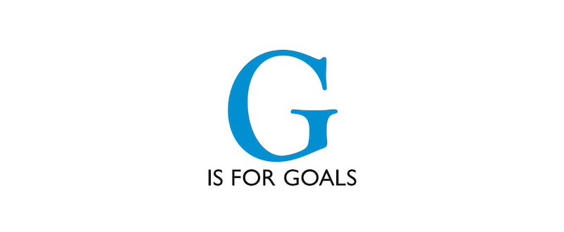 A big G with the words below is for goal