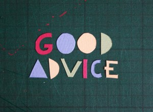 Good Advice to pursue