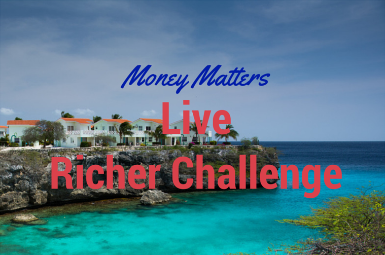 house in paradise money matters live richer challlenge