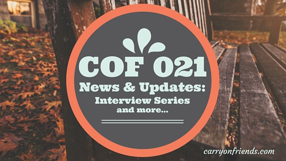 The Carry On Friends Interview Series & Updates with a bench in fall