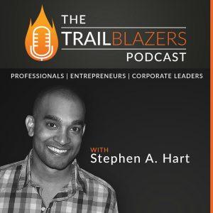 The TrailBlazer Podcast with Stephen Hart