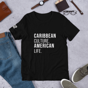Caribbean Culture American Life T-shirt by Carry On Friends