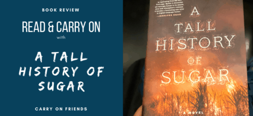 Read and Carry On with A Tall History of Sugar Carry On Friends