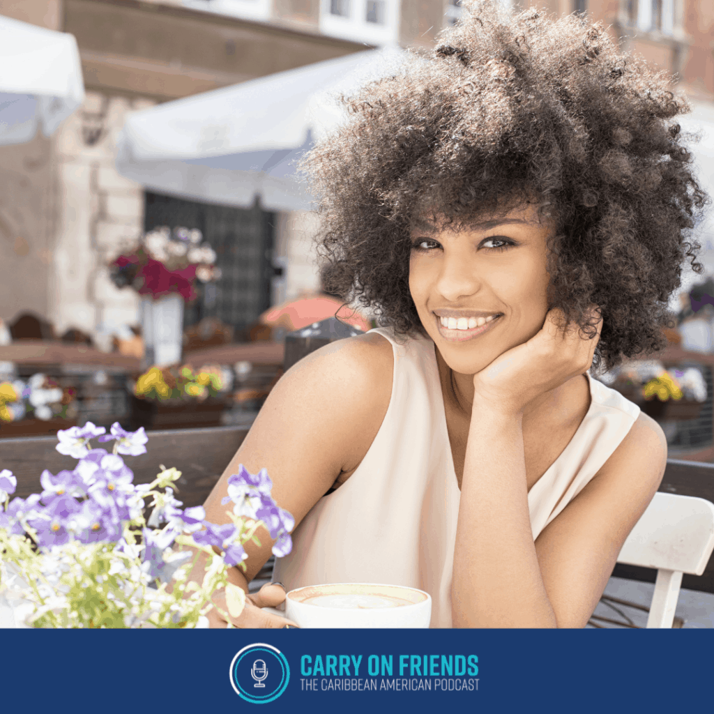 Woman smiling with flowers Summer Time and Self Care on Carry On Friends The Caribbean American Podcast